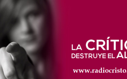 LA CRITICA DESTRUYE EL ALMA
