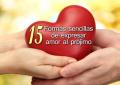 15 formas sencillas de expresar amor al prójimo