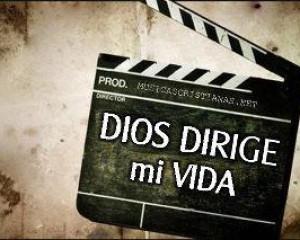Dios dirige mi vida