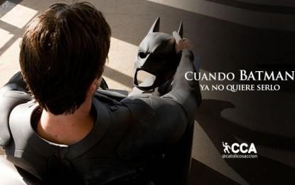 CUANDO BATMAN YA NO QUIERE SERLO