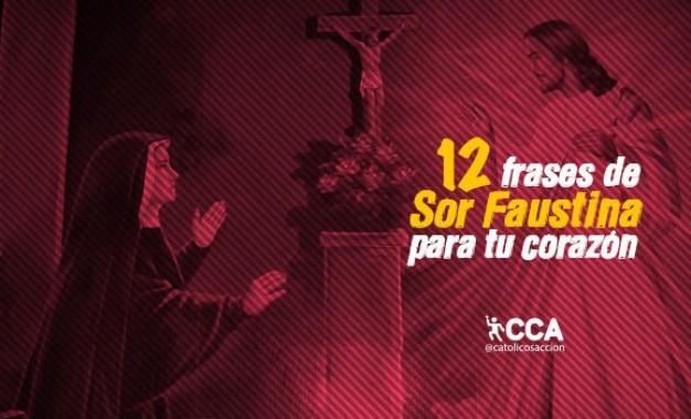 DOCE FRASES DE SOR FAUSTINA