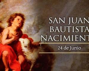 Hoy la Iglesia celebra el nacimiento de San Juan Bautista
