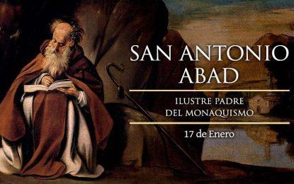 San Antonio Abad, ilustre padre de los monjes cristianos